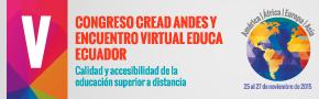V Congreso Cread Andes y V Encuentro Virtual Educa Ecuador.